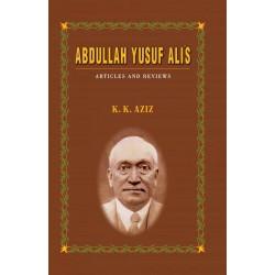 Abdullah Yusuf Ali's Articles and Reviews