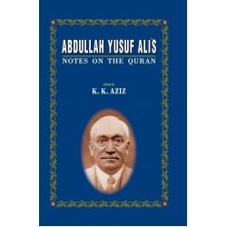 Abdullah Yusuf Ali's Notes on the Quran